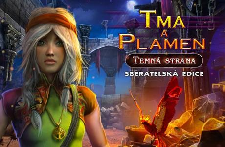 Tma a Plamen: Temná Strana. Sběratelská edice