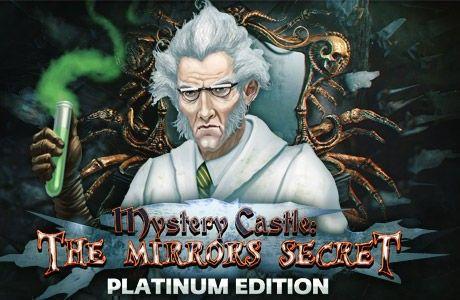 Mystery Castle: The Mirror's Secret. Platinum Edition