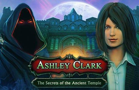 Ashley Clark: Secrets of the Ancient Temple